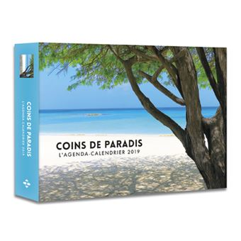 Achat Calendrier 2019.L Agenda Calendrier 2019 Coins De Paradis