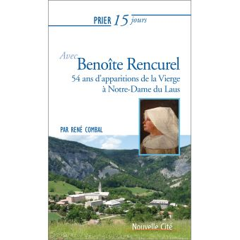 Prier 15 jours avec Benoîte Rencurel