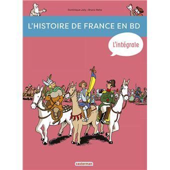 L Histoire De France En Bd De La Prehistoire A Nos Jours L Integrale