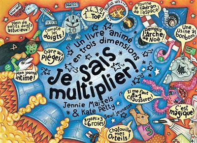 Je sais multiplier !