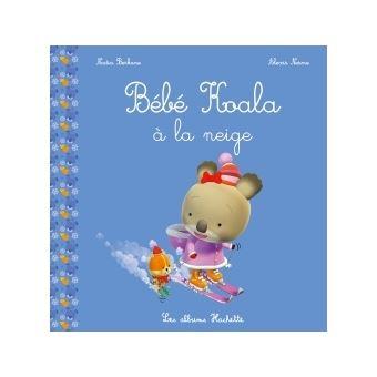 Bébé Koala Bébé Koala à La Neige Nadia Berkane Alexis Nesme