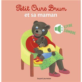 Petit Ours BrunPetit Ours Brun et sa maman - livre sonore