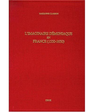 L'imaginaire démoniaque en France 1550-1650