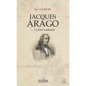 Jacques arago ce frere inattendu