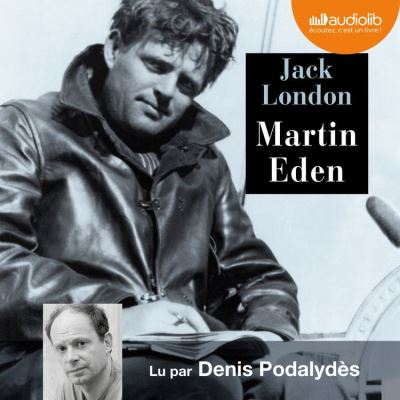 Martin Eden - Livre audio 2 CD MP3 - Format Téléchargement Audio - 9782367626512 - 20,45 €