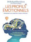 Les profils émotionnels : Apprendre à la connaître et mieux vivre avec / Richard Davidson   Davidson, Richard. Auteur