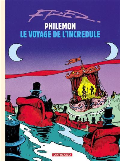 Philémon - Le Voyage de l'incrédule