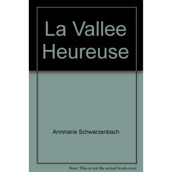La Vallée heureuse (French Edition)