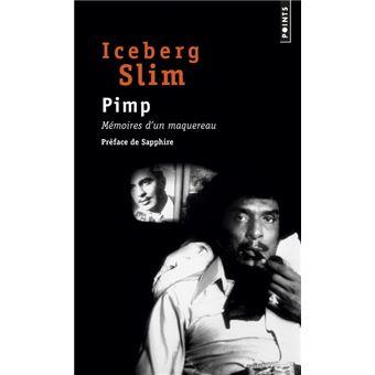 Pimp - Mémoires d'un maquereau