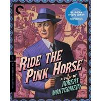 Ride the Pink Horse Blu-ray