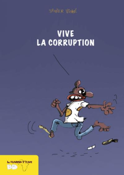 Vive la corruption