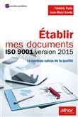 Établir mes documents ISO 9001 version 2015 le couteau suisse de la qualité