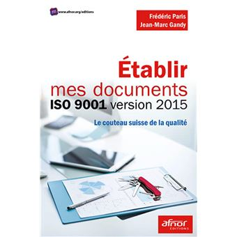 Etablir mes documents ISO 9001 version 2015