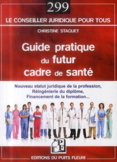 Guide pratique du futur cadre de santé