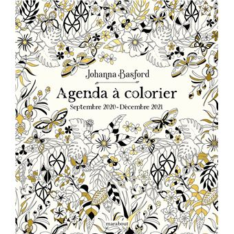 Agenda A Colorier 2021 Johanna Basford Broche Johanna Basford Achat Livre Fnac