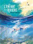 L´enfant et la Rivière