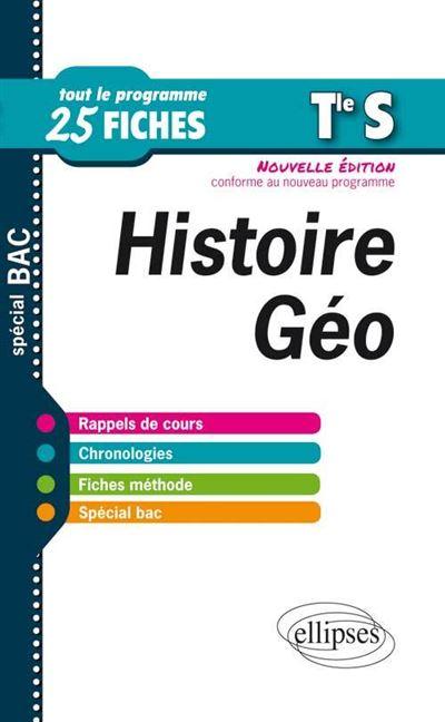 Histoire-Géographie - Terminale S - 25 fiches - nouvelle édition conforme au nouveau programme