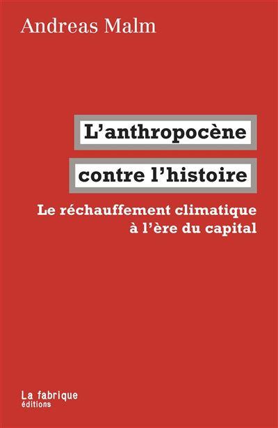 L'anthropogène contre l'histoire