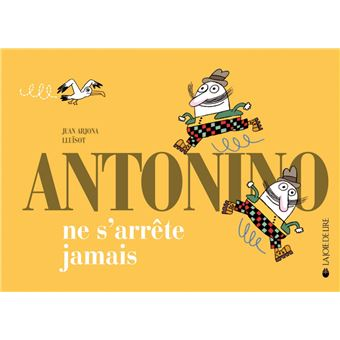 Antonino ne s'arrete jamais