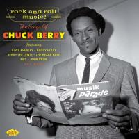 Rock and Roll Music ! The Songs of Chuck Berry