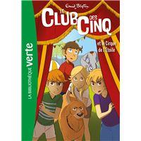 Le Club des Cinq 06 - Le Club des Cinq et le cirque de l'Étoile