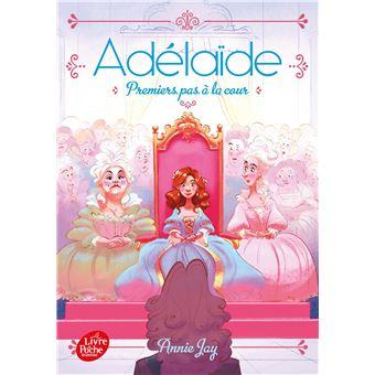 Adélaïde princesse espièglePremiers pas à la cour