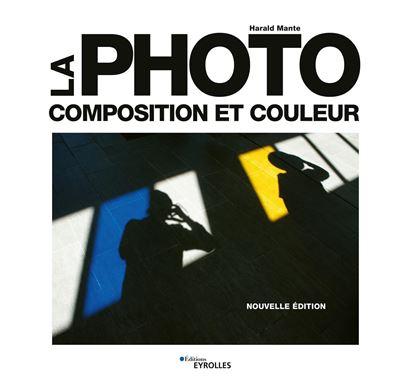 La Photo - Composition et Couleur