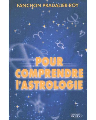 Pour comprendre l'astrologie