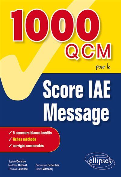 1000 QCM pour le Score IAE Message