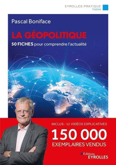 La géopolitique - Nouvelle édition mise à jour