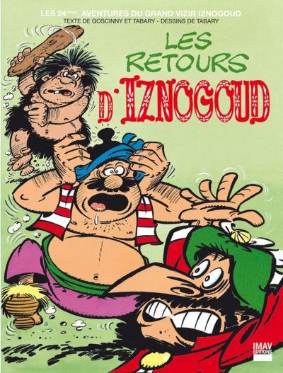 Iznogoud - Tome 24 - Les retours d'Iznogoud - 9782365901109 - 5,99 €