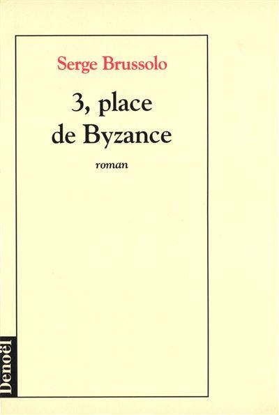 3, place de Byzance
