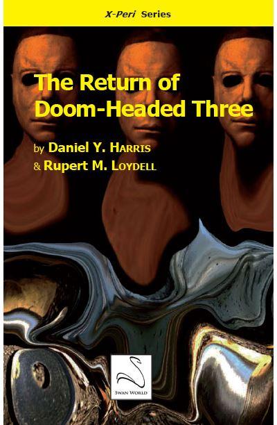 The Return of Doom-Headed Three