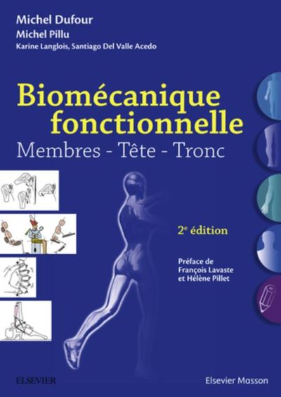 Biomécanique fonctionnelle - Membres - Tête - Tronc - 9782294751981 - 44,99 €