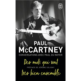 Paul mc cartney des mots qui vont tres bien ensemble