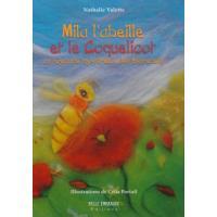 Mila l'abeille et le coquelicot au royaume mystérieux des Esprenels