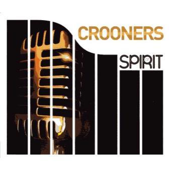 Spirit of Crooners Coffret