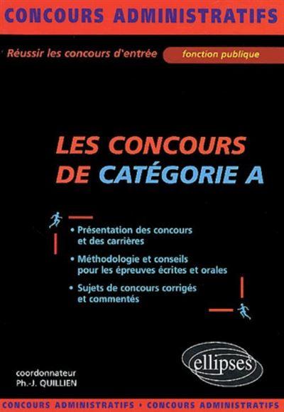Les concours administratifs de catégorie A