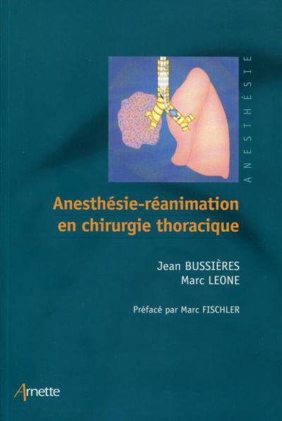 Anesthésie-réanimation en chirurgie thoracique - 9782718414782 - 62,99 €