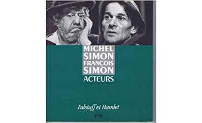 Michel Simon et François Simon acteurs