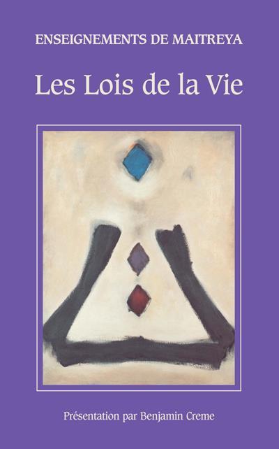 Enseignements de Maitreya, les lois de la vie