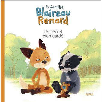 La Famille Blaireau-RenardUn secret bien gardé