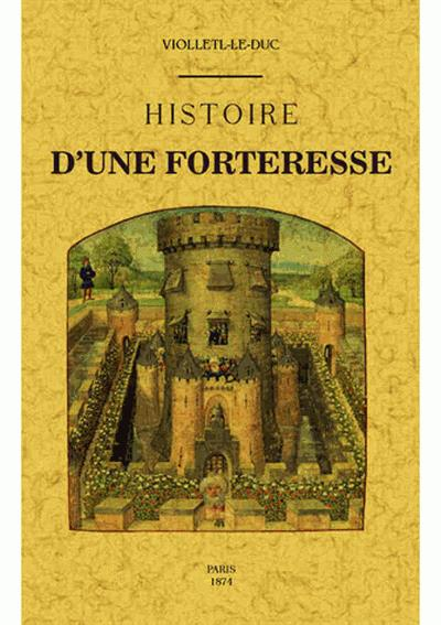 Histoire d´une forteresse - Maxtor France