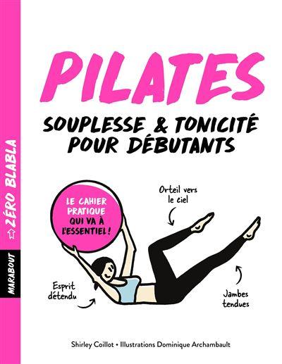 Zéro blabla : Pilates