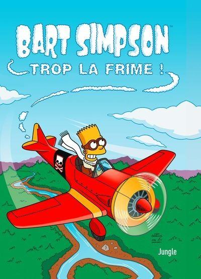 Bart Simpson - tome 17 Trop la frime