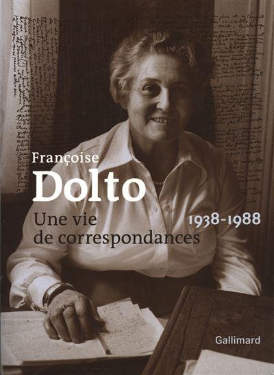 Correspondance de Françoise Dolto
