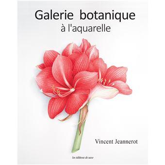 L Aquarelle Botanique Relie Vincent Jeannerot Achat Livre Fnac