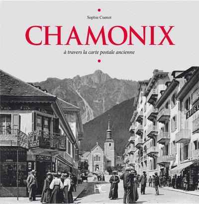 Chamonix à travers la carte postale ancienne