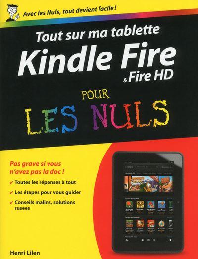 Pour les Nuls -  : Tout sur mon Kindle Fire Pour les nuls