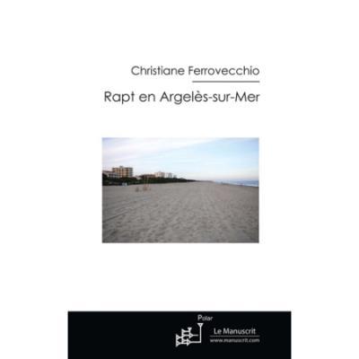 Rapt en Argelès-sur-mer